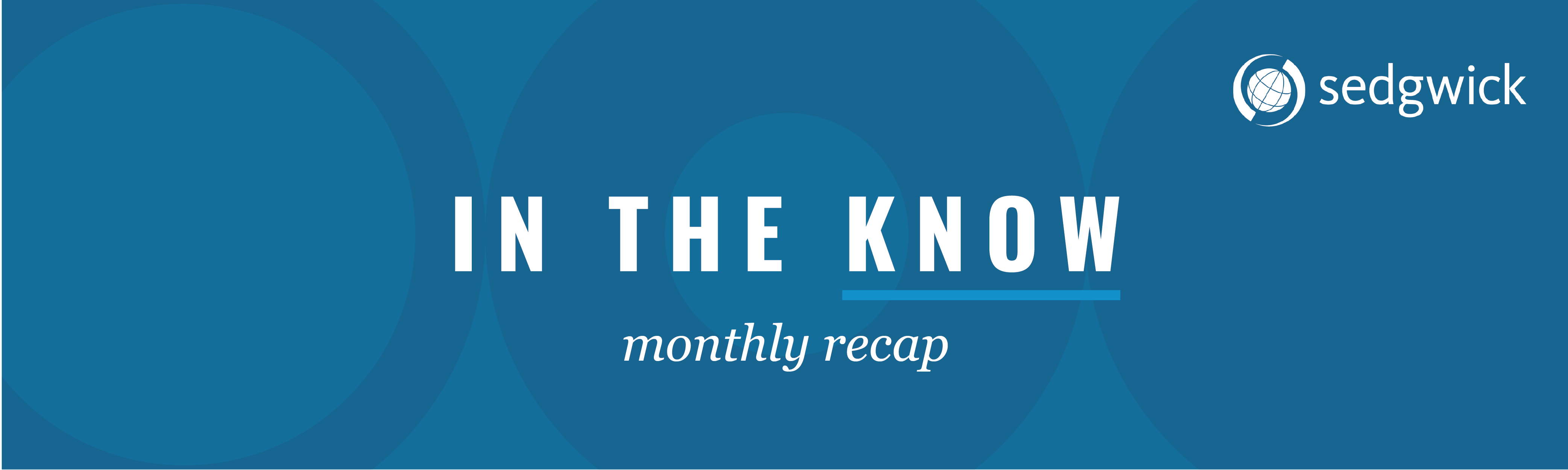 In the know monthly recap